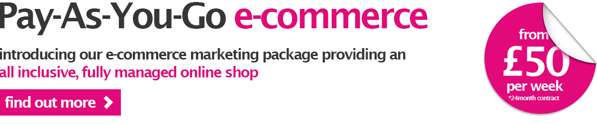 Pay as you go e-commerce - introducing our e-commerce marketing package providing an all inclusive, fully managed online shop